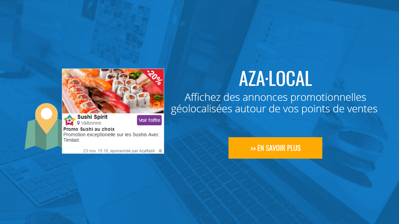 AZA Local: Display promotional announcements geolocated around your outlets
