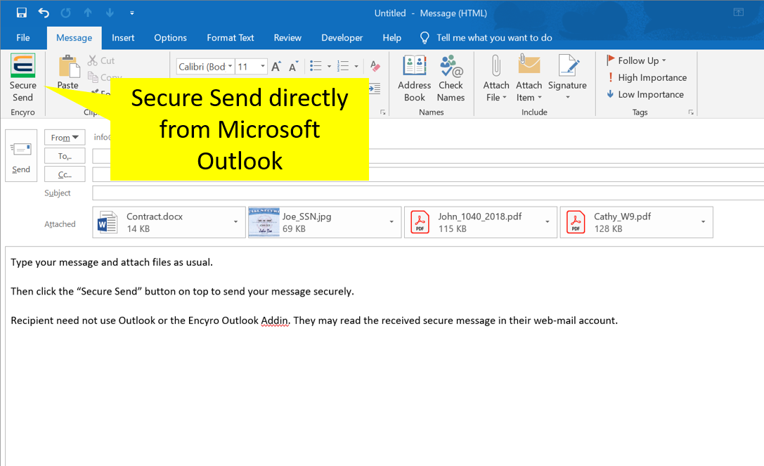 Free Encyro Outlook Addin lets you send secure messages just like email.